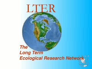 The Long Term  Ecological Research Network