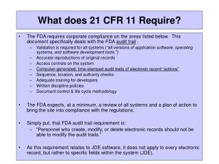 What does 21 CFR 11 Require?