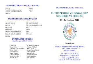 İTÜ PDGMB 50. Kuruluş Yıldönümü 21. İTÜ PETROL VE DOĞAL GAZ SEMİNERİ VE SERGİSİ
