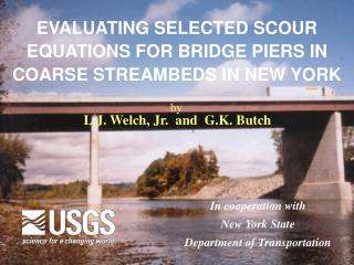 EVALUATING SELECTED SCOUR EQUATIONS FOR BRIDGE PIERS IN COARSE STREAMBEDS IN NEW YORK
