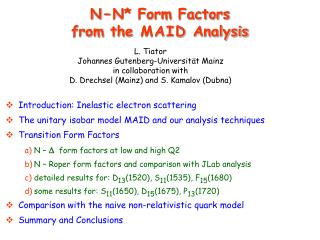 N � N* Form  Factors from the  MAID  Analysis