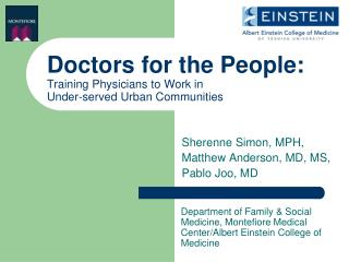 Doctors for the People: Training Physicians to Work in  Under-served Urban Communities