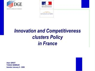 Innovation and Competitiveness clusters Policy in France