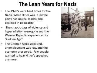 The Lean Years for Nazis
