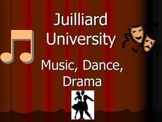Juilliard  University