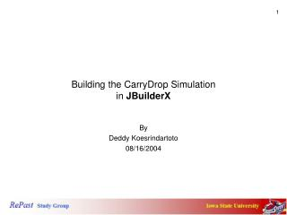 Building the CarryDrop Simulation  in  JBuilderX