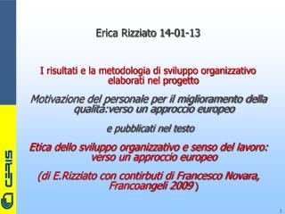 Erica Rizziato 14-01-13