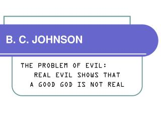 B. C. JOHNSON