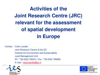 Contact : 	Carlo Lavalle 	Joint Research Centre of the EC