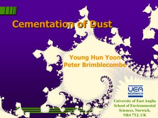 Cementation of Dust