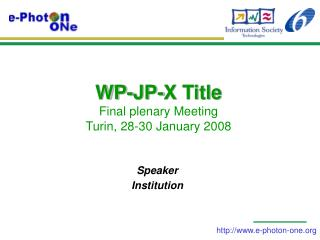 WP-JP-X Title  Final plenary Meeting Turin, 28-30 January 2008