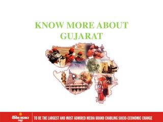 KNOW MORE ABOUT GUJARAT