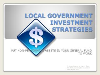LOCAL GOVERNMENT INVESTMENT STRATEGIES