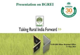 Presentation on BGREI