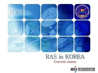 RAS in KOREA Current status