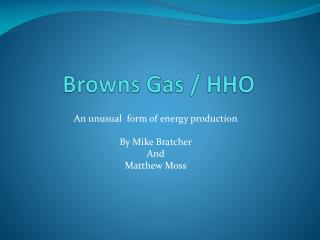 Browns Gas / HHO