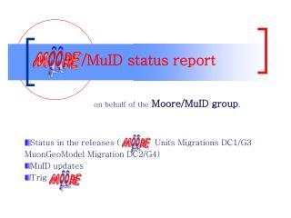 /MuID status report