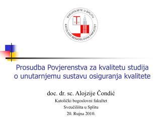 Prosudba Povjerenstva za kvalitetu studija  o unutarnjemu sustavu osiguranja kvalitete