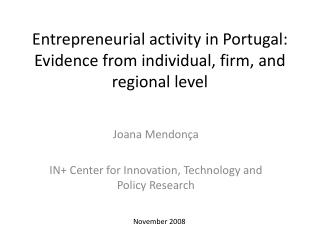 Entrepreneurial activity in Portugal: Evidence from individual, firm, and regional level