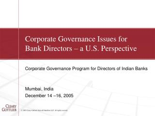 Corporate Governance Issues for  Bank Directors   a U.S. Perspective