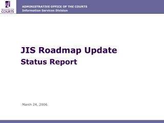 JIS Roadmap Update Status Report