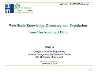 Web-Scale Knowledge Discovery and Population  from Unstructured Data