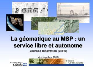 La g�omatique au MSP : un service libre et autonome