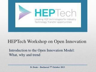 HEPTech Workshop on Open Innovation