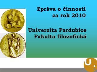 Univerzita Pardubice Fakulta filozofick�