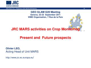 JRC MARS activities on Crop Monitoring  Present and  Future prospects