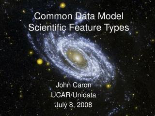 Common Data Model Scientific Feature Types