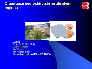 Organizace neurochirurgie ve zlínském regionu
