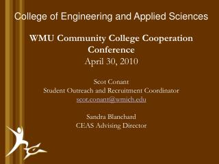 College of Engineering and Applied Sciences WMU Community College Cooperation Conference