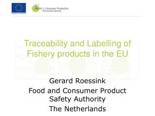 Traceability and Labelling of Fishery products in the EU