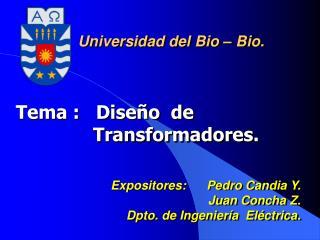 Tema :   Diseño  de    Transformadores.