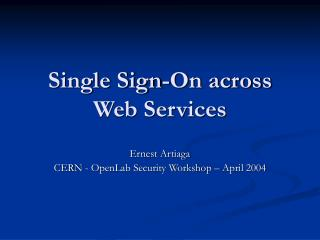 Single Sign-On across Web Services