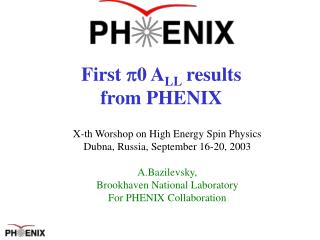 First 0  A LL results from PHENIX