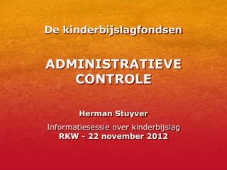ADMINISTRATIEVE  CONTROLE