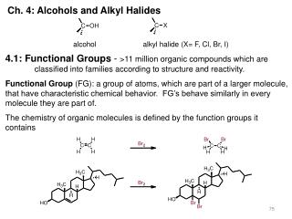 Ch. 4: Alcohols and Alkyl Halides
