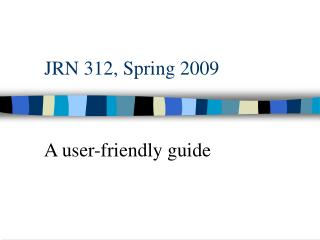 JRN 312, Spring 2009