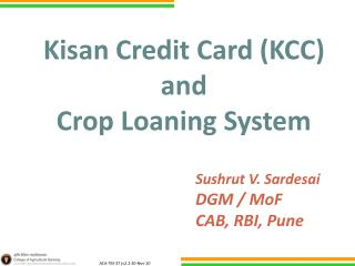 Kisan  Credit Card (KCC) and Crop Loaning System