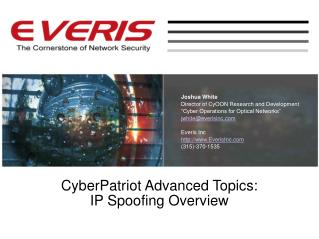 CyberPatriot Advanced Topics:  IP Spoofing Overview