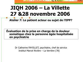 JIQH 2006 � La Villette 27 &28 novembre 2006