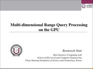Multi-dimensional Range Query Processing  on the GPU