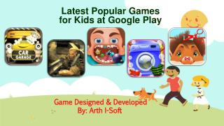 Latest Popular Games for Kids at Google Play