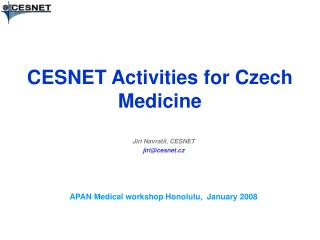 CESNET  Activities for Czech Medicine