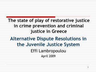 The state of play of restorative justice in crime prevention and criminal justice in Greece