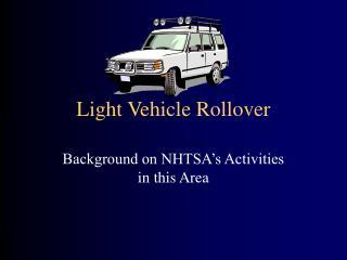 Light Vehicle Rollover