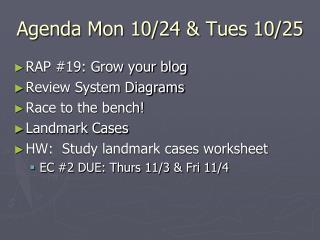 Agenda Mon 10/24 & Tues 10/25