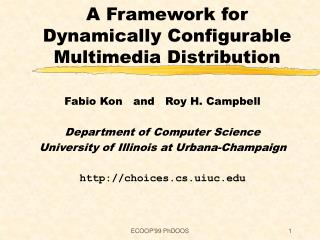 A Framework for Dynamically Configurable Multimedia Distribution